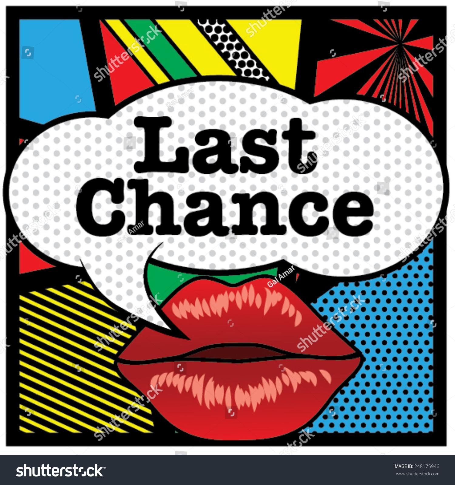 Pop Art Lips Bubble Last Chance Stock Vector 248175946