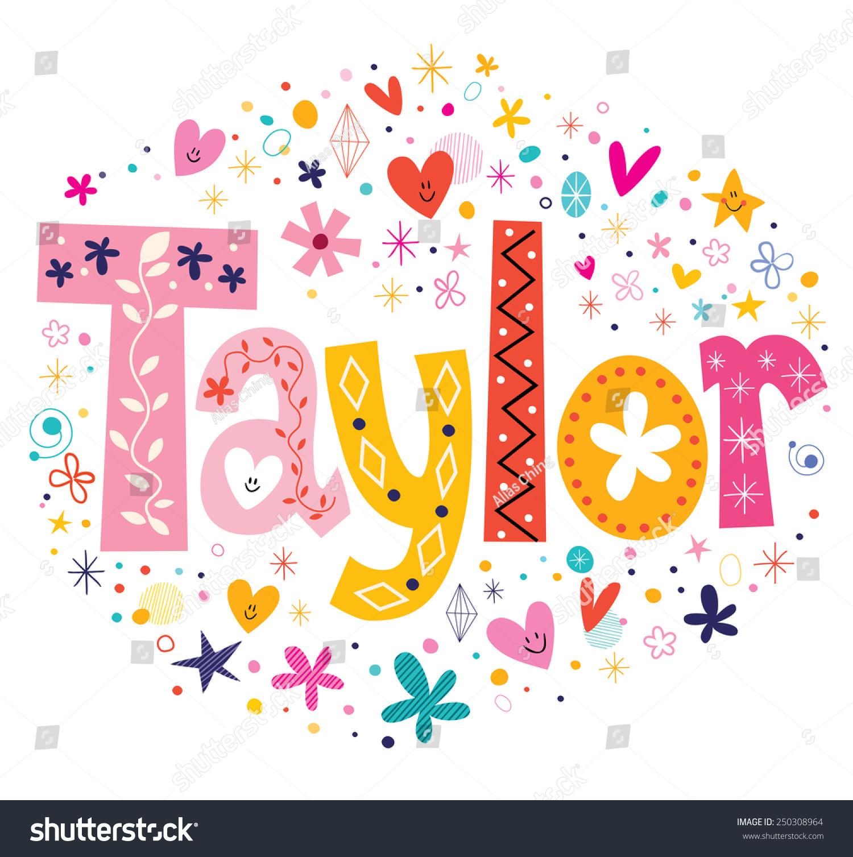 Taylor Girls Name Design Decorative Lettering Stock Vector ...