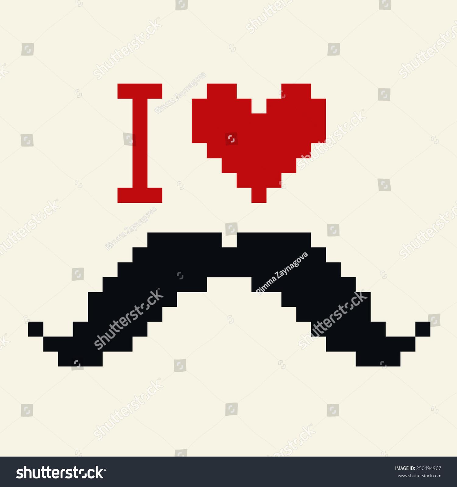 mustache art pixel vector love mustache stock vector. Black Bedroom Furniture Sets. Home Design Ideas