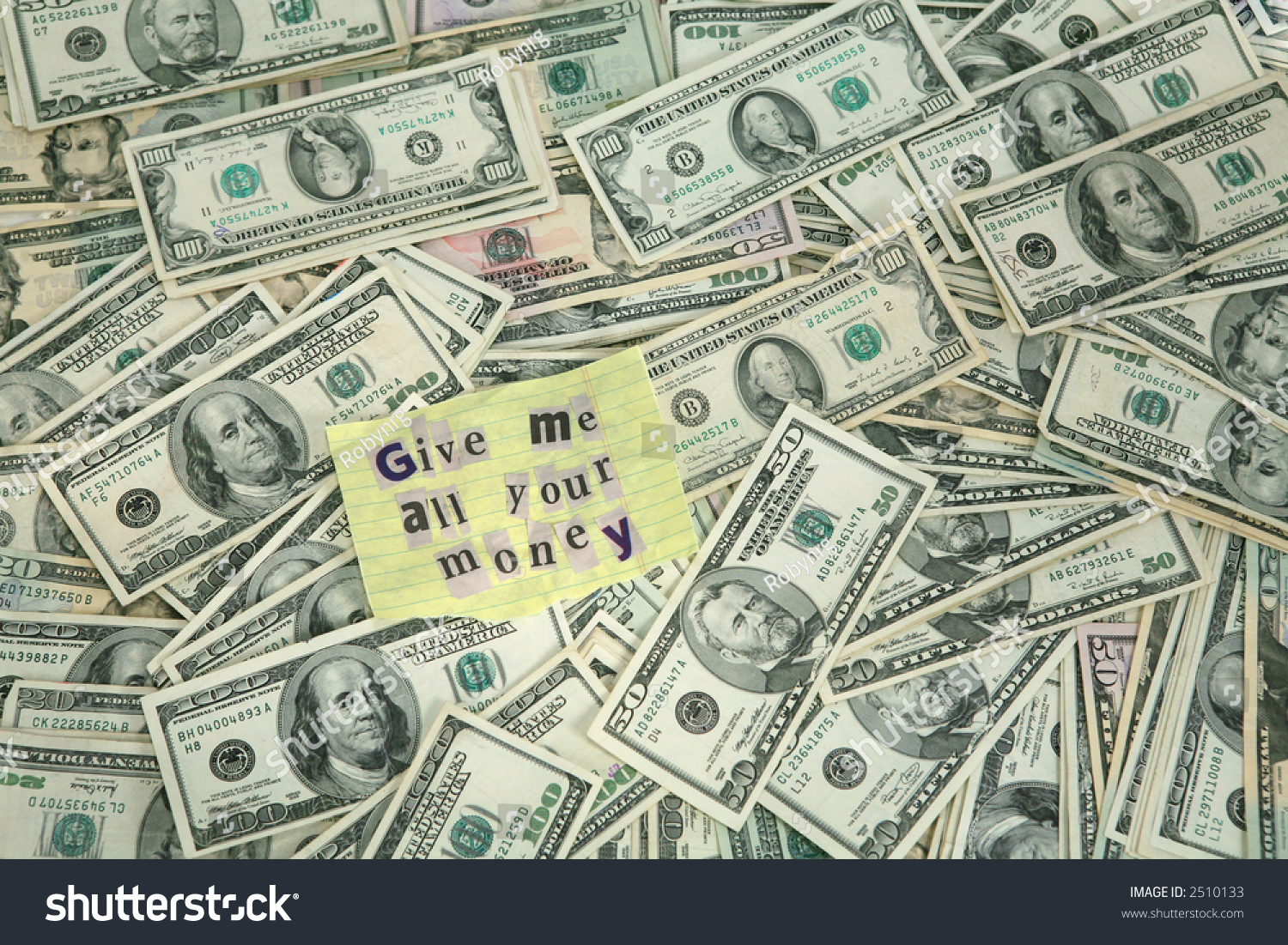 Money bank robber note that say stock photo 2510133 Paintings that are worth a lot of money