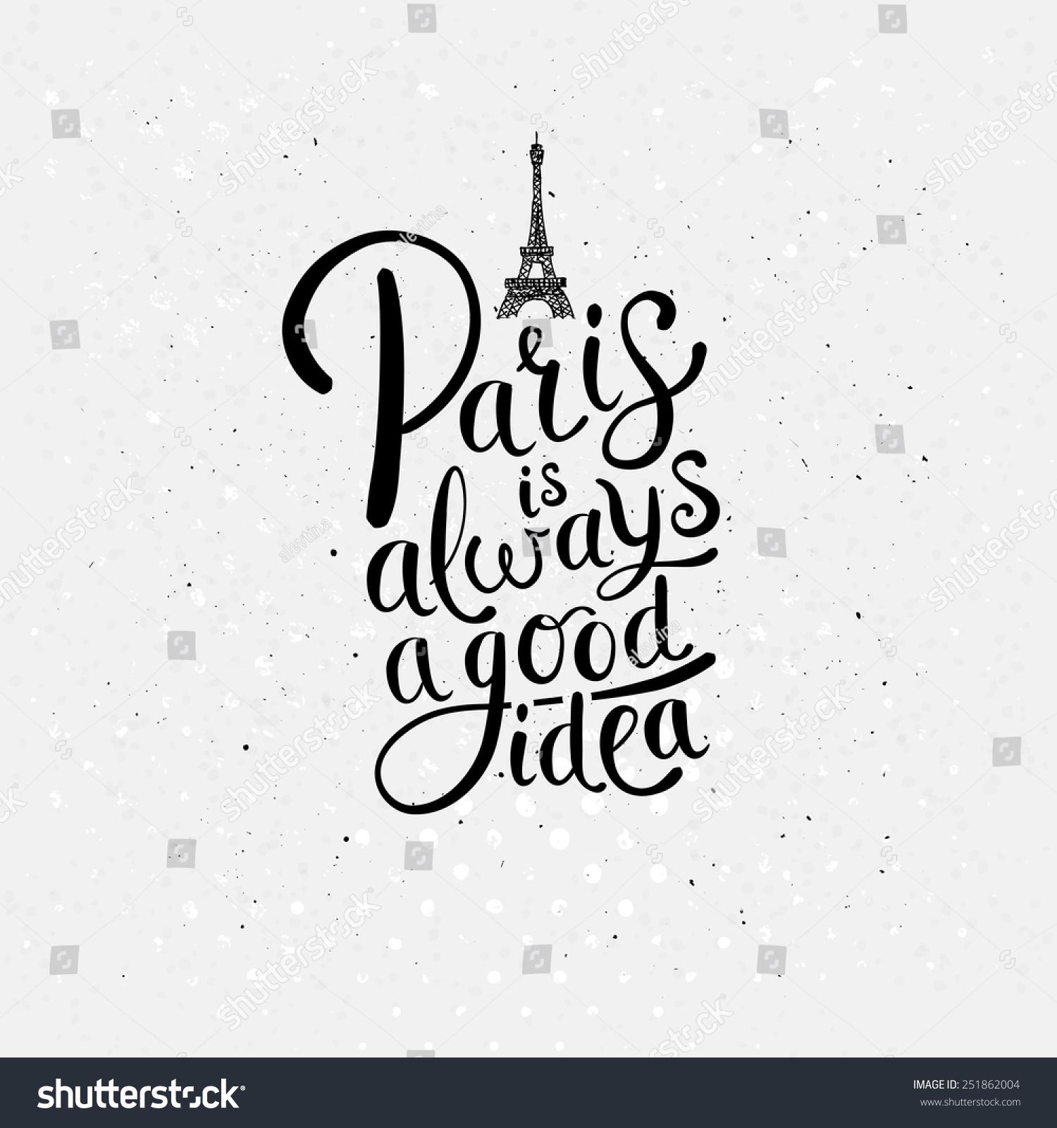A Paris Apartment And A Paris Graphic: Simple Graphic Design Paris Always Good Stock Vector