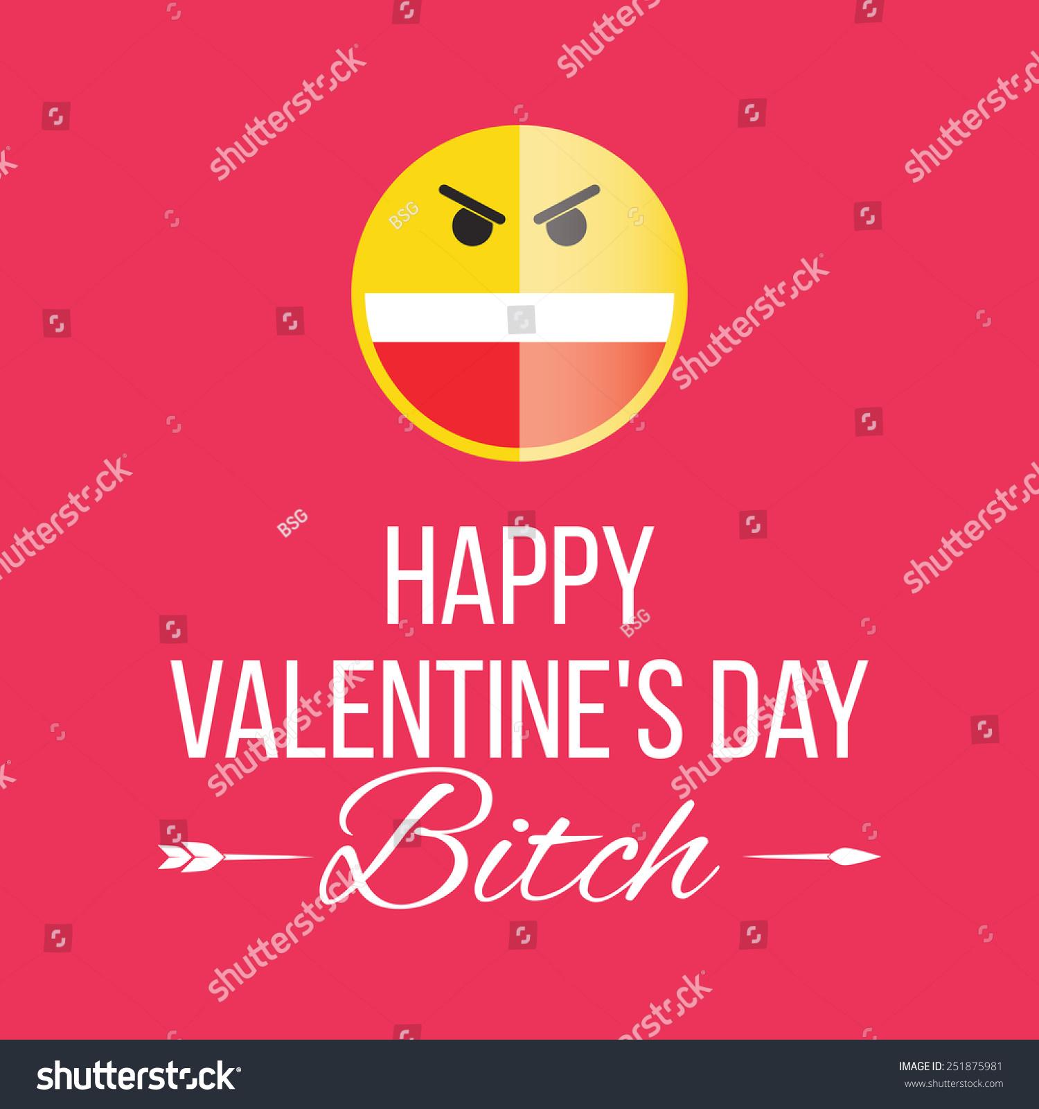 smile happy valentines day a former bitch funny joke on a red background - Valentines Joke
