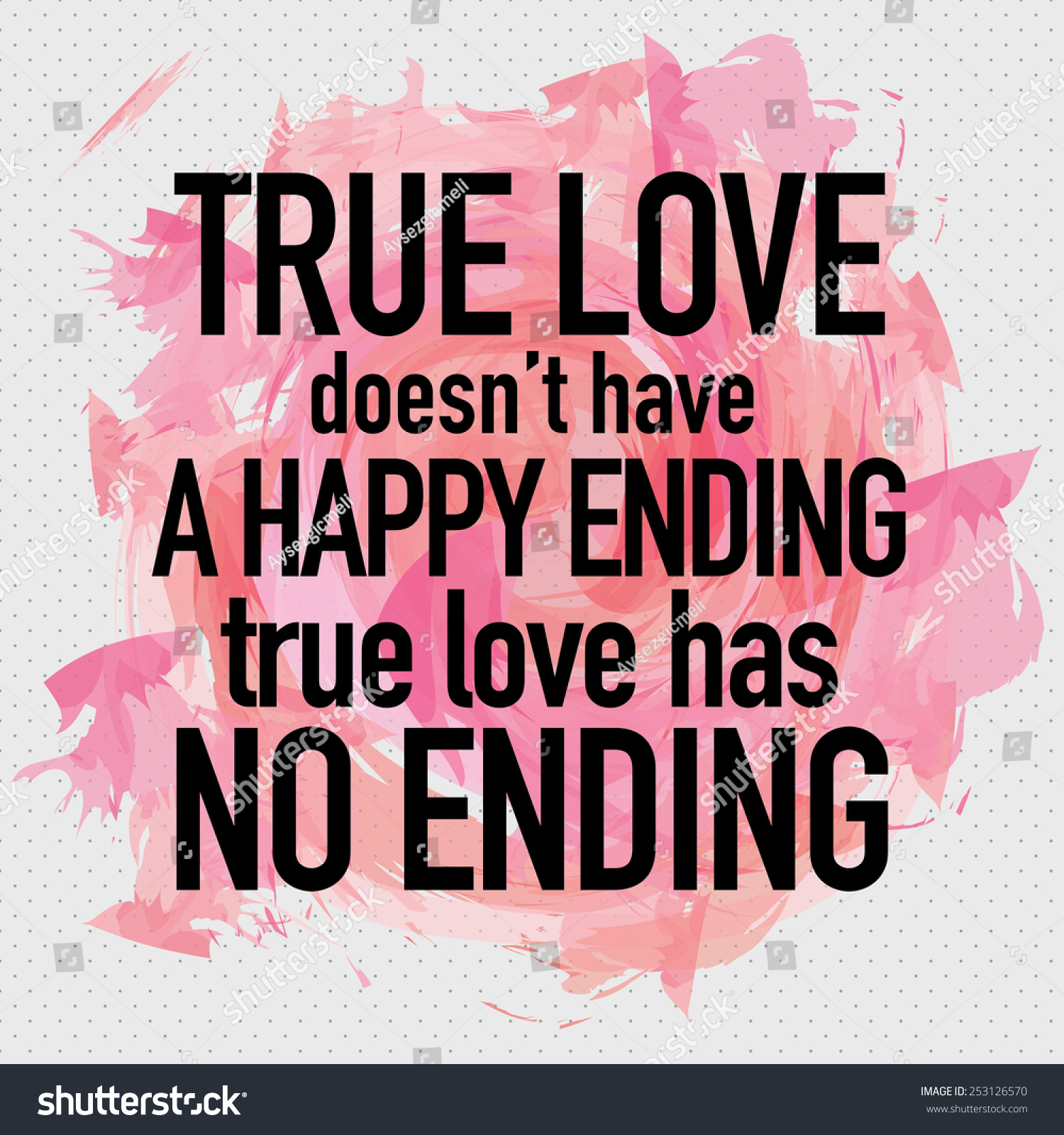True Love Doesnt Have Happy Ending Stock Vector 253126570 ...