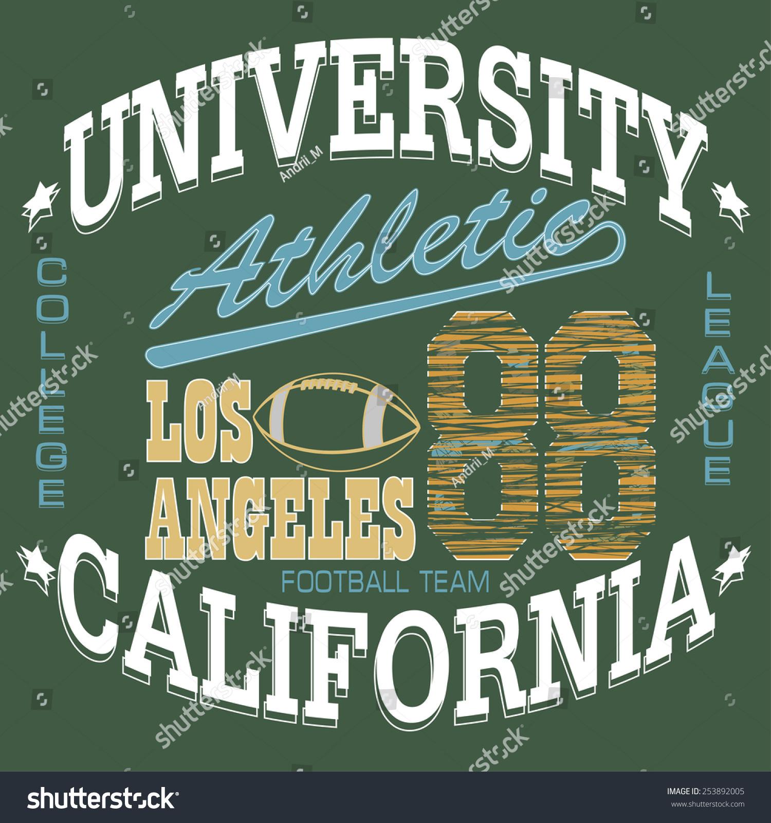 2fe647e63 Football T-shirt graphics, California Sport Typography, University Athletic  Dept., Vintage Print for sportswear appare - vector illustration