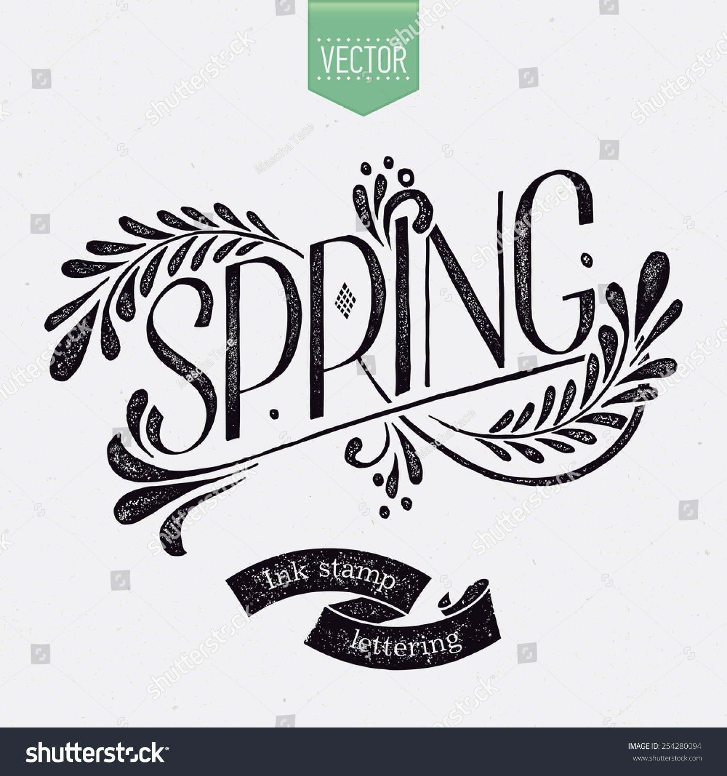 Simple Vector Hand Drawn Retro Lettering Design Element On Spring With Floral Decorative Elements And Ink