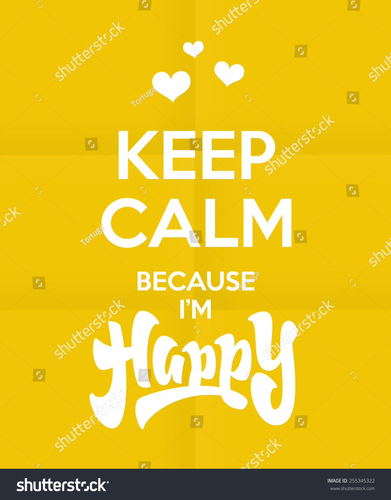 Keep Calm Because Happy Quote Royal Stock Vector 255345322 ...
