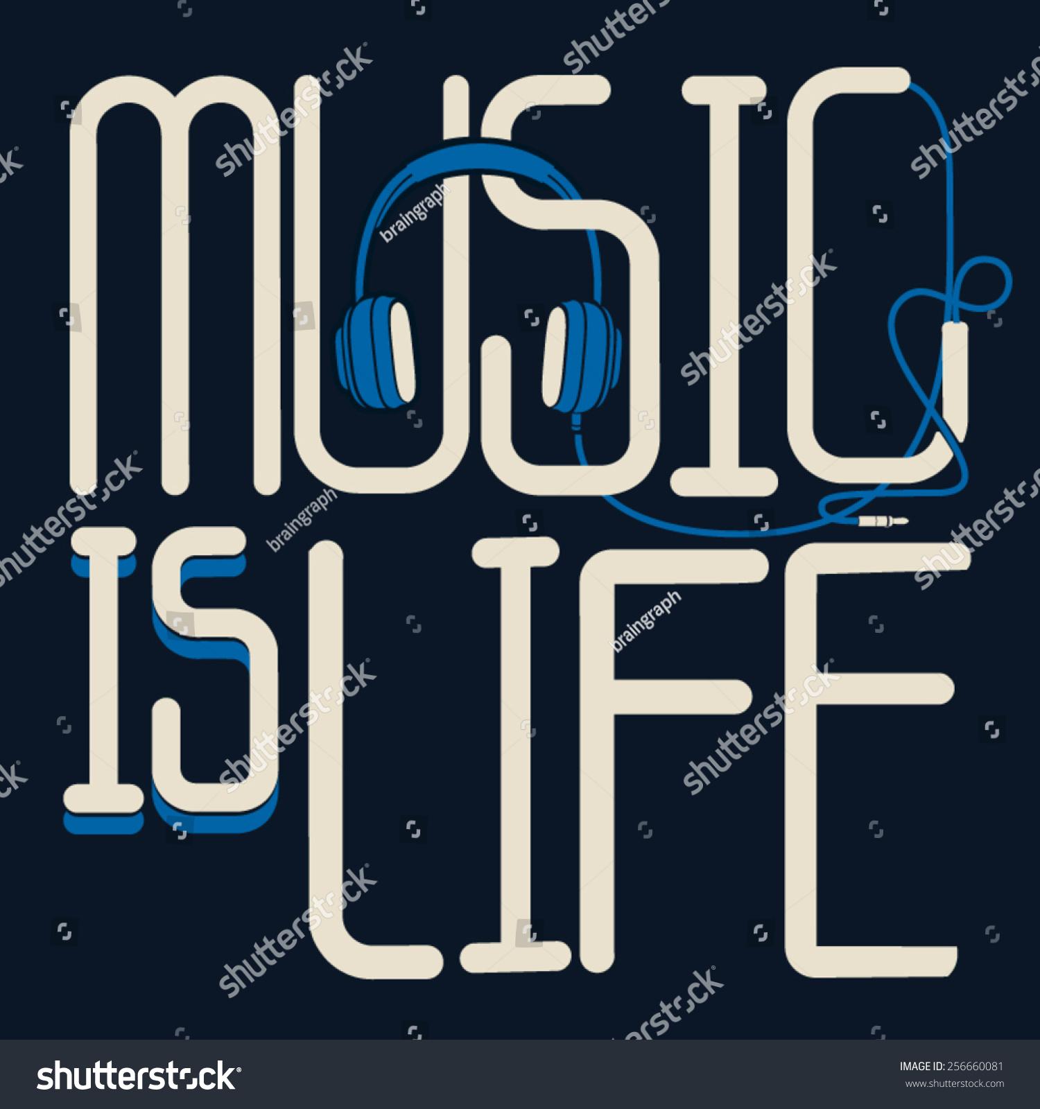 Music Slogan Stock Vector 256660081 Shutterstock