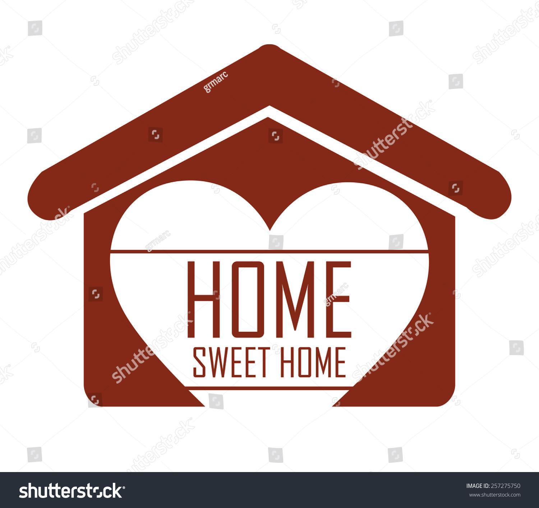 Sweet Home Design Over White Background Stock Vector 257275750 ...
