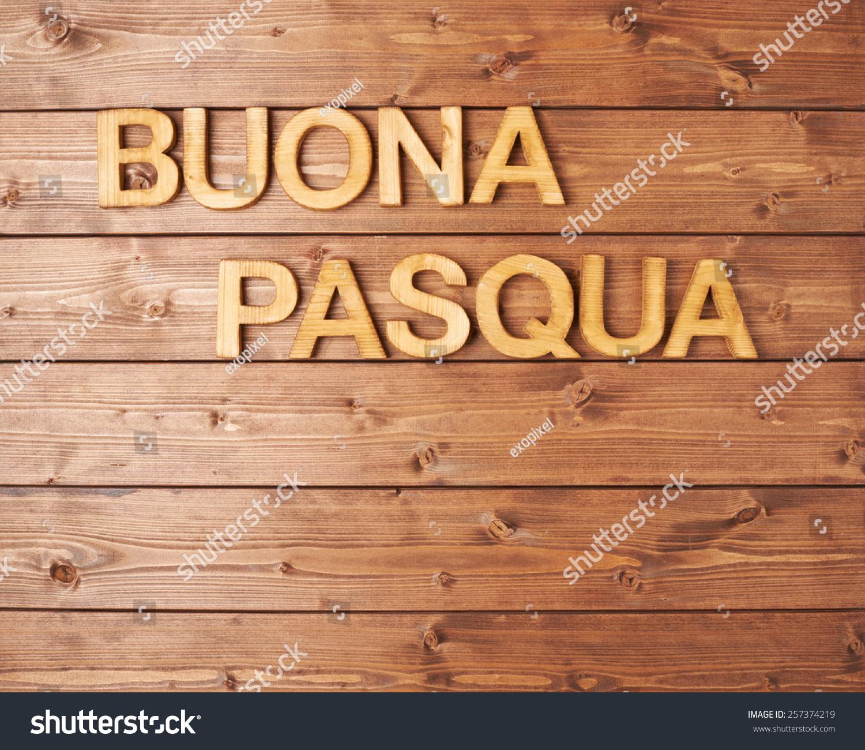Words Buona Pasqua Happy Easter Italian Stock Photo Royalty Free