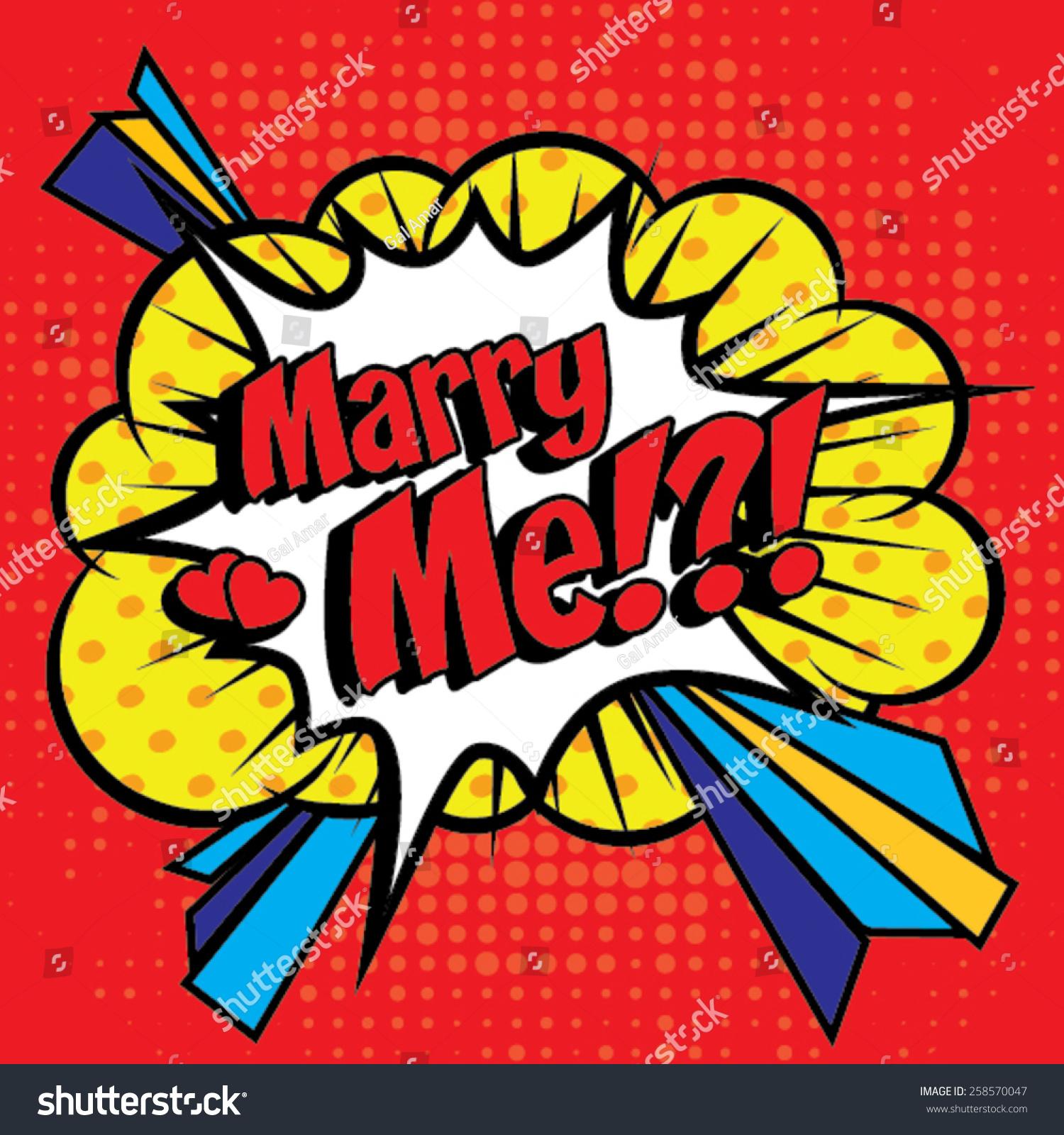 Pop Art Comics Icon Marry Me Stock Vector 258570047 - Shutterstock