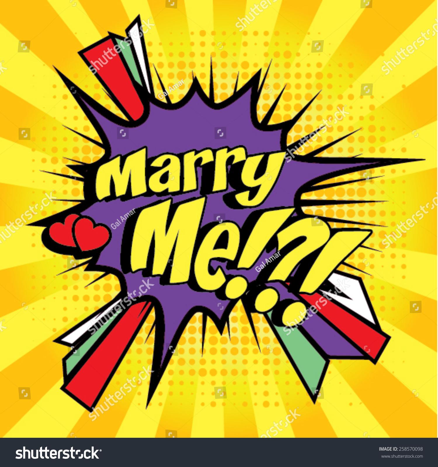 Pop Art Comics Icon Marry Me Stock Vector 258570098 - Shutterstock