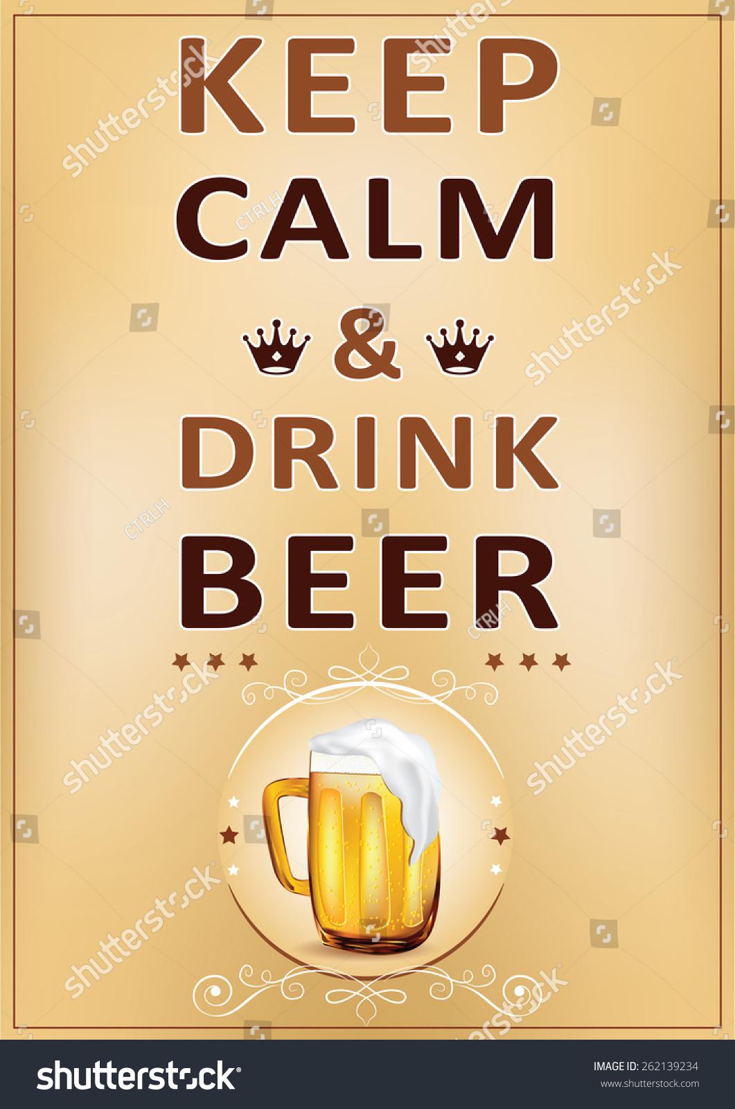 Keep Calm Drink Beer Printable Wall Stock Illustration 262139234 ...