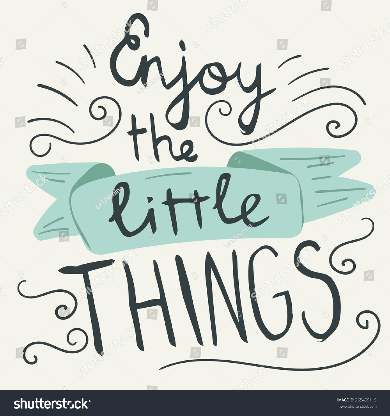 U0027Enjoy The Little Thingsu0027 Hand Lettering Quote. Hand Drawn Typography Poster