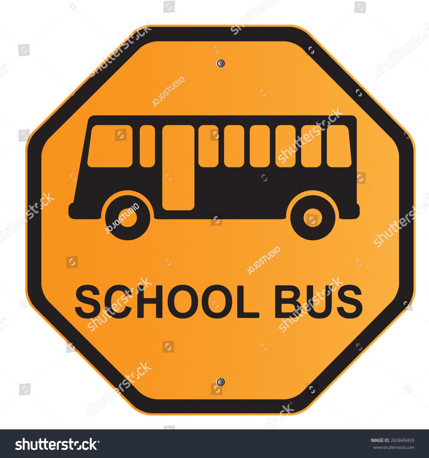School Bus Stop Sign Road Sign Stock Vector 265849493 ...
