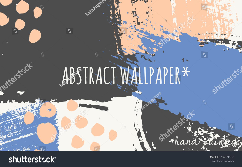 Hand Drawn Brush Strokes Wallpaper Design Stock Vector Royalty Free 266871182