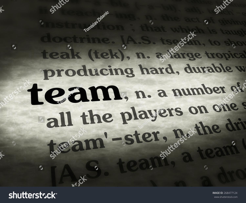 Team Definition Of Team At Dictionary Com >> Dictionary Definition Word Team Stock Illustration 268477124