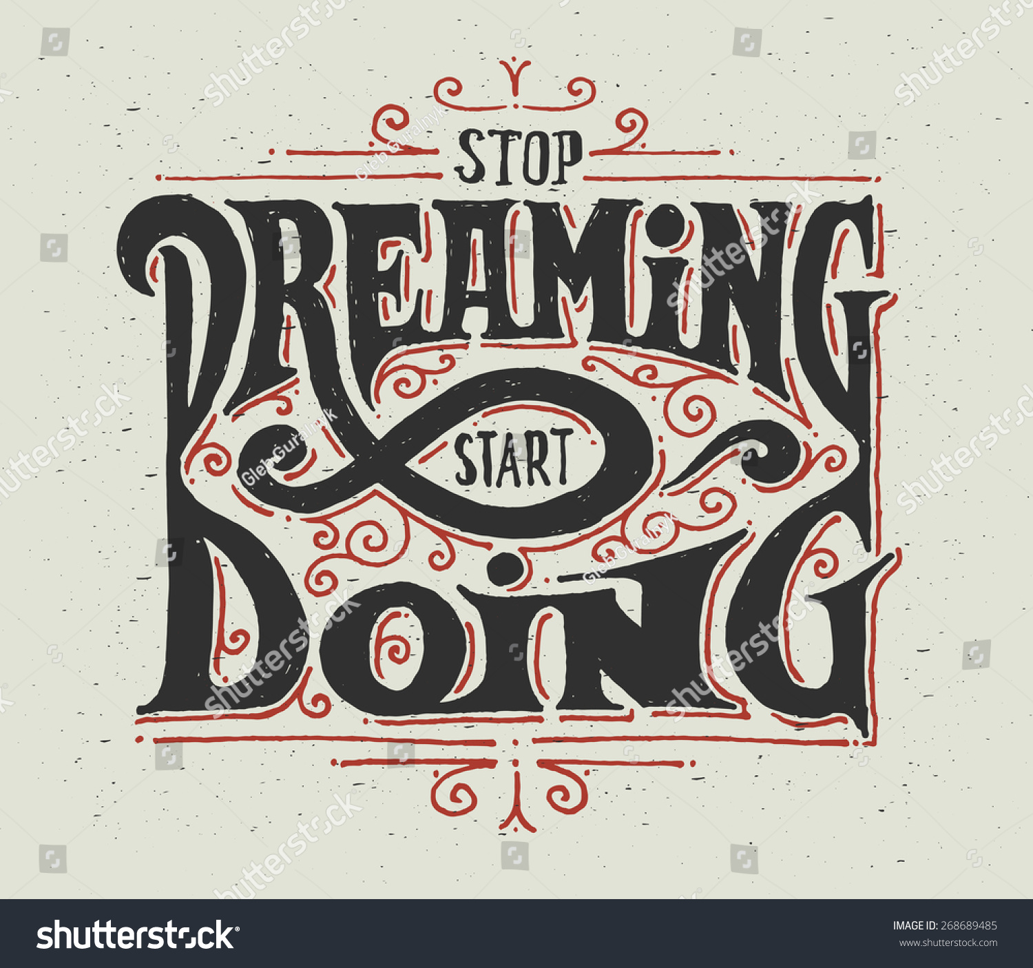 motivational quote stop dreaming start doing decorative lettering composition with graphic ornament