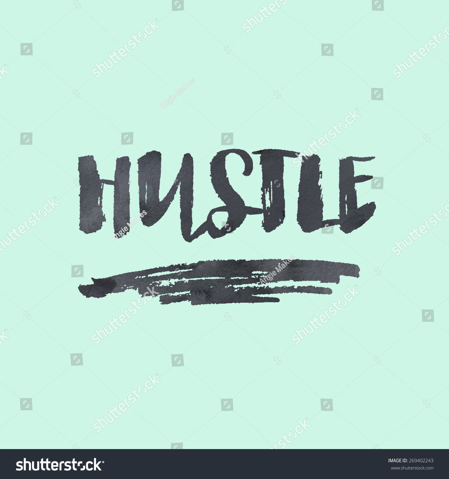Modern calligraphy brush lettering hustle background stock