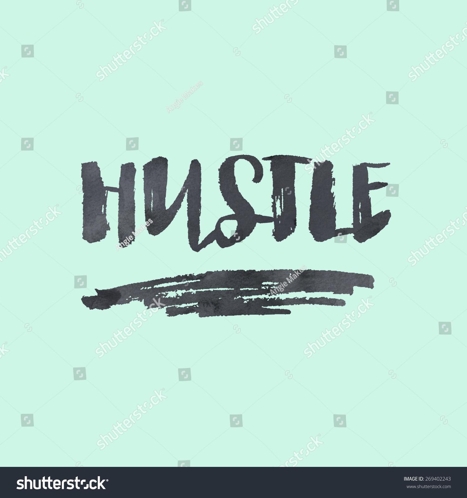 Modern calligraphy brush lettering hustle background stock