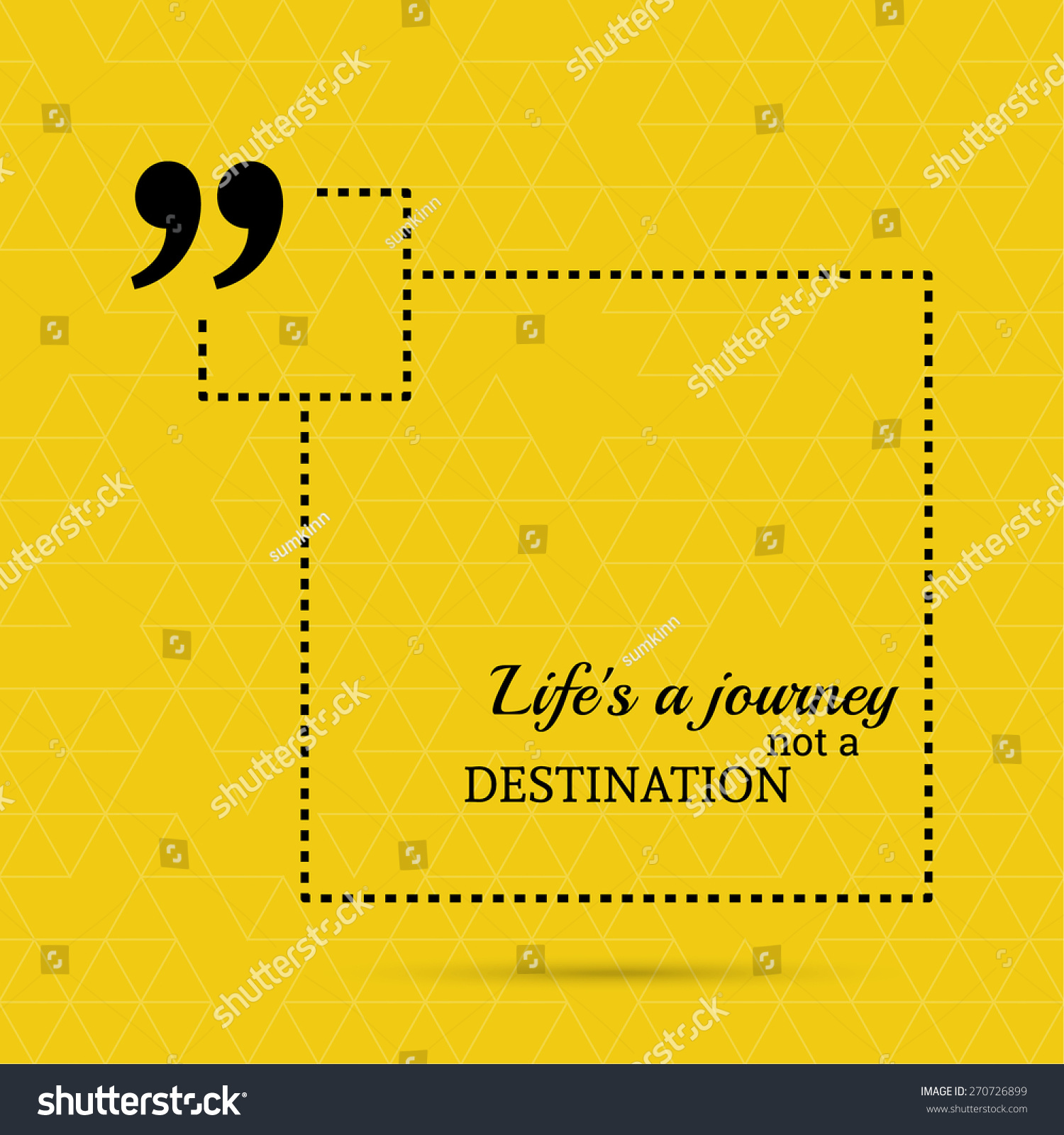 Wise Sayings And Quotes About Life Inspirational Quote Life Journey Not Destination Stock Vector