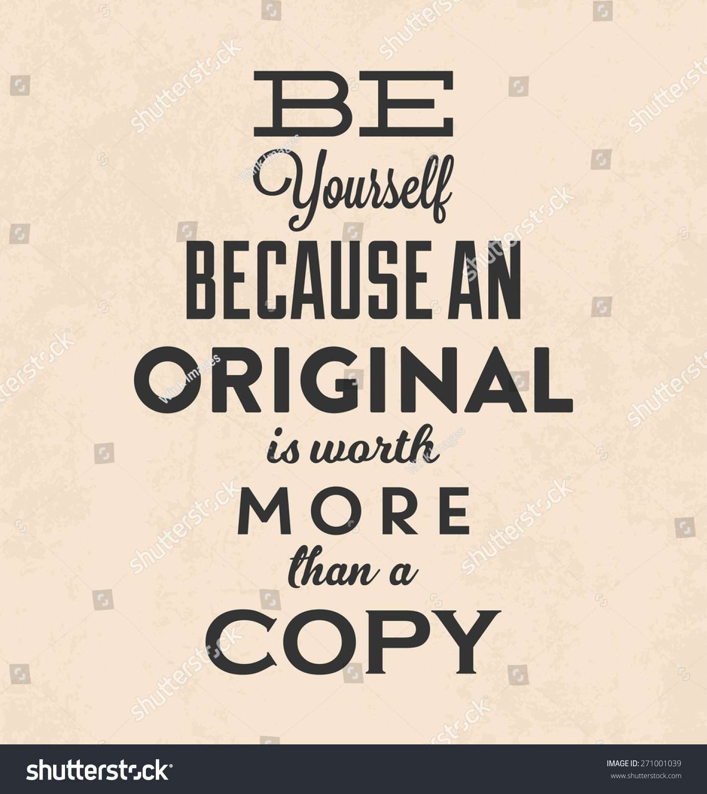 Design poster yourself - Retro Typographic Poster Design Be Yourself Because An Original Is Worth More Than A Copy