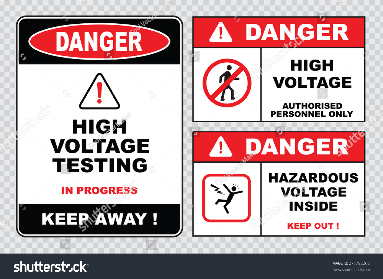 High Voltage Testing : High voltage sign or electrical safety danger