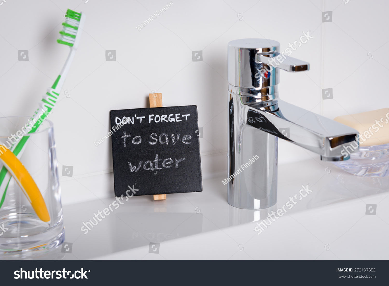 Reminder Save Water Bathroom Detail Shot Stock Photo 272197853 Shutterstock