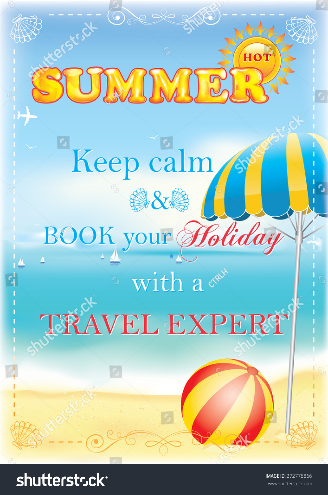 Summer Advertising For Travel Agencies. Keep Calm And Book Your Holiday  With A Travel Expert