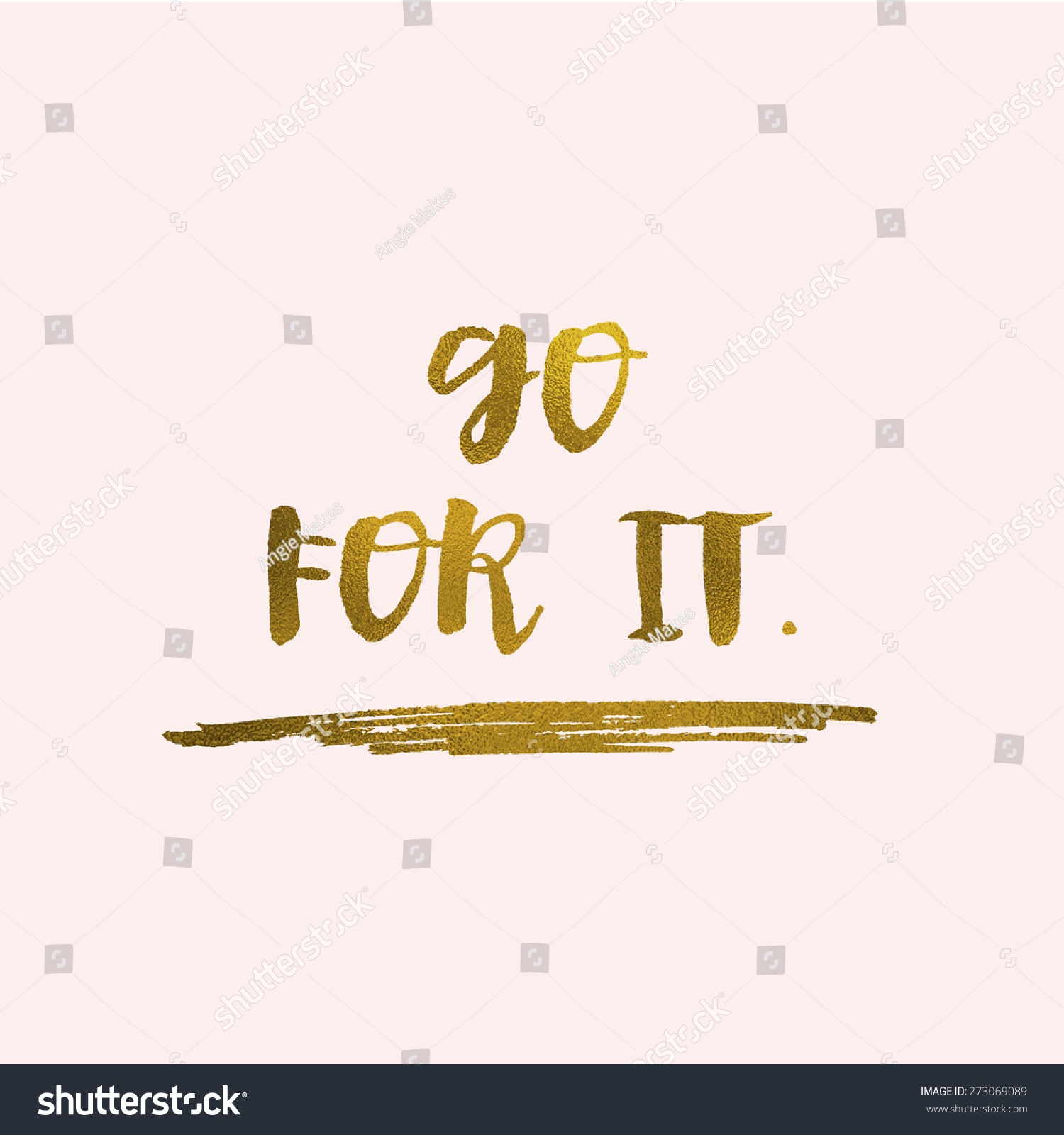 Go For It Quotes: You Can Do It Go Modern Stock Illustration 273069089