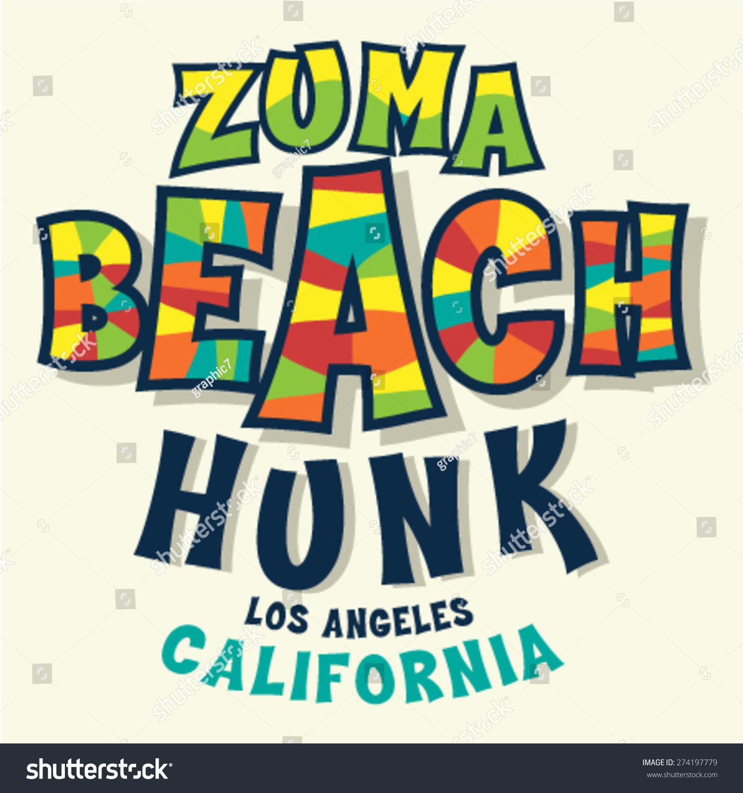 T shirt design vector - Zuma Beach California T Shirt Design Vector Design