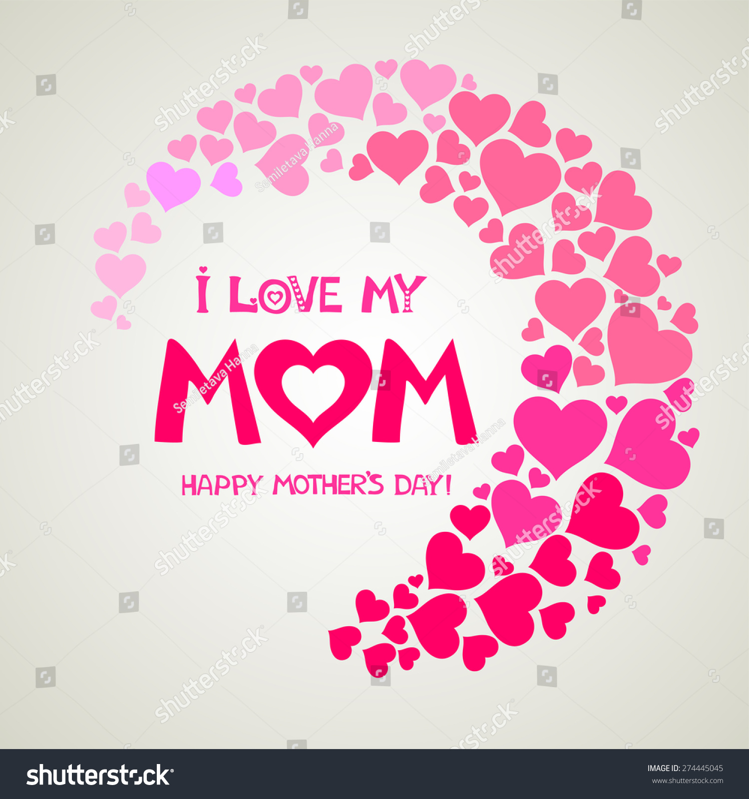 Love My Mom. Happy Mothers Day Card. Vector Illustration - 274445045 ...