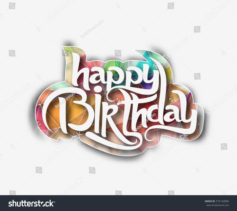 Happy Birthday Text Made Of Handwriting Vector Design