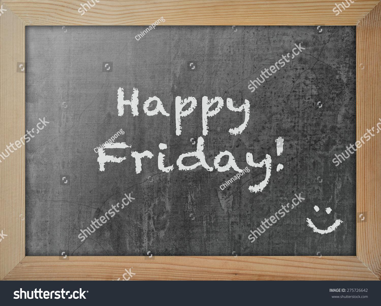 Happy friday smiley face emoticon text stock photo 275726642 happy friday with smiley face emoticon text message on blackboard backdrop biocorpaavc
