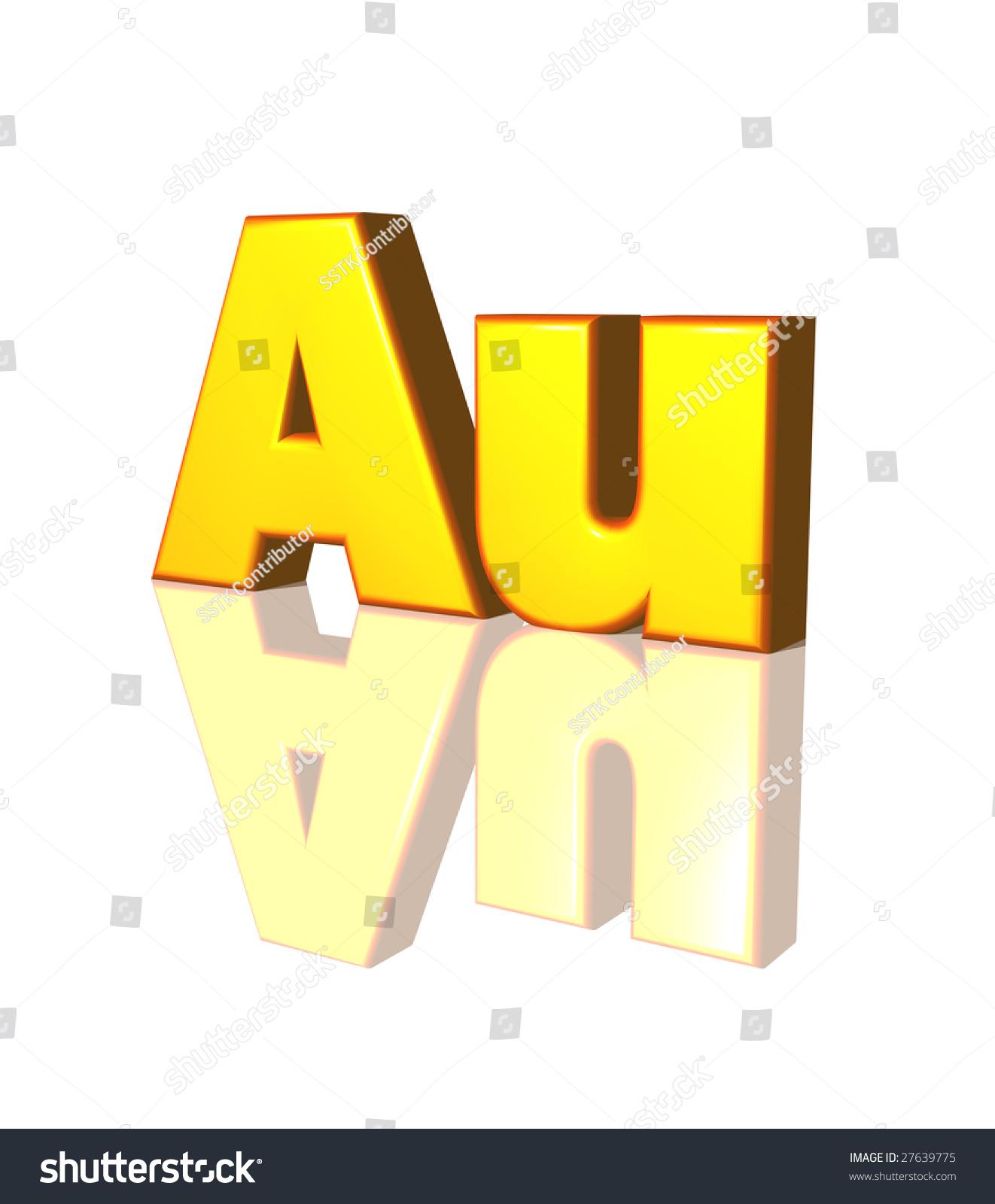 Chemical Symbol Gold Au 3 D Illustration Stock Illustration 27639775
