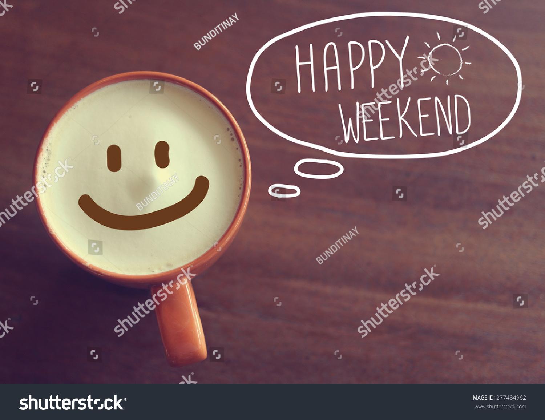 Wochenende smiley schönes Schöne Wochenende