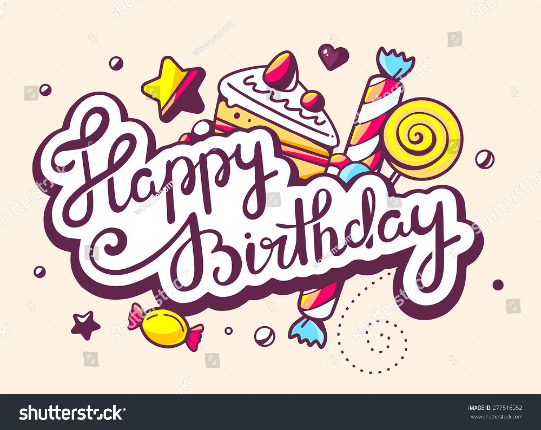 Vector illustration calligraphy text happy birthday