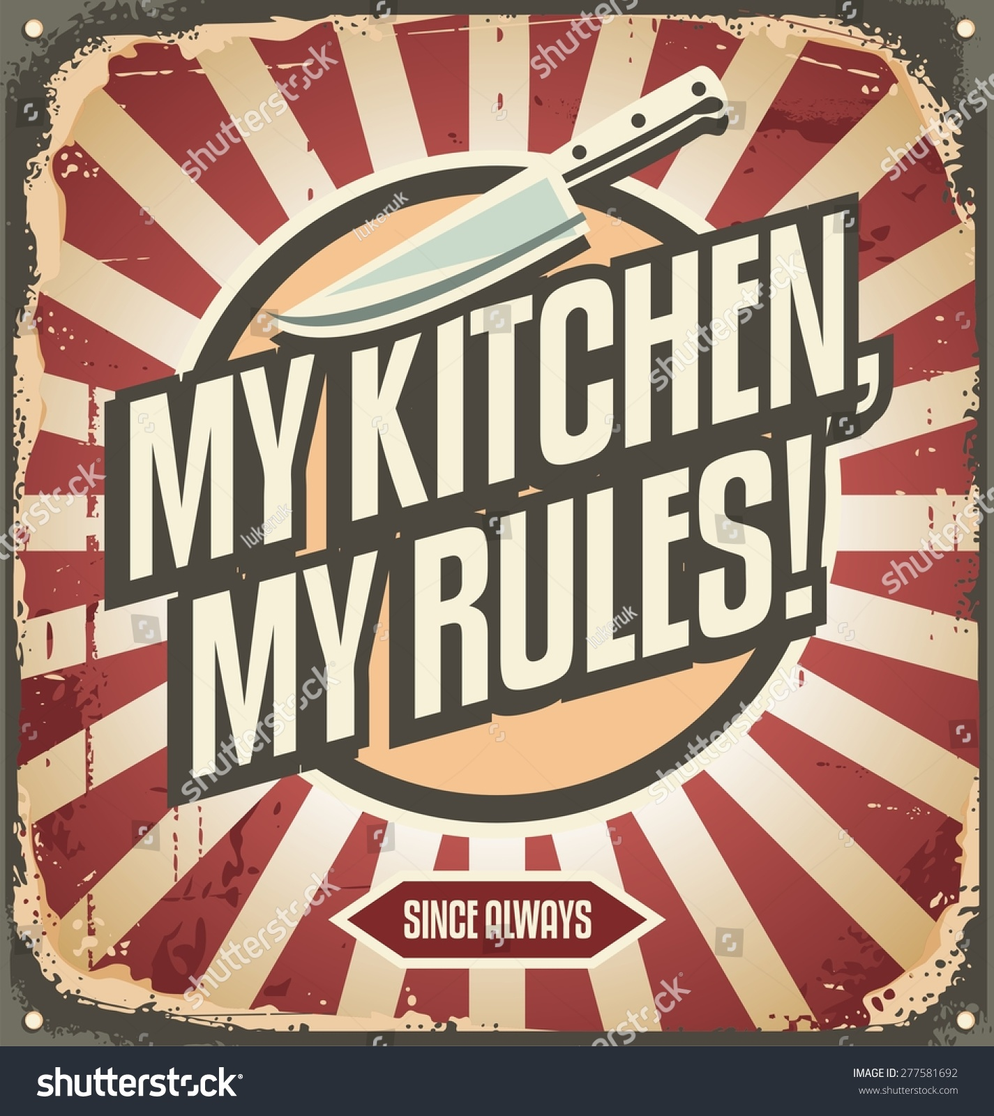 Poster design rules - Vintage Sign With Promotional Message My Kitchen My Rules Retro Poster Design Template
