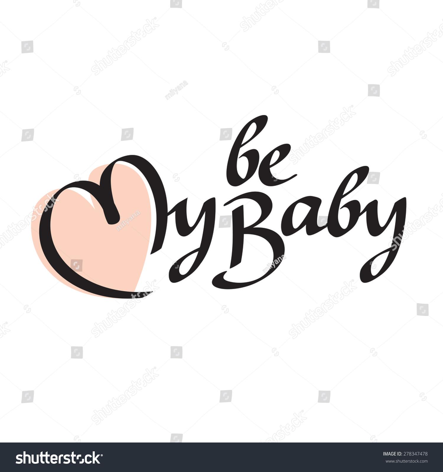 Be my baby text hand lettering stock vektorgrafik