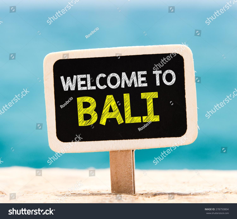 Royalty free welcome to bali on chalkboard welcome 278750804 welcome to bali on chalkboard welcome to bali text written on chalkboard on beach thecheapjerseys Gallery