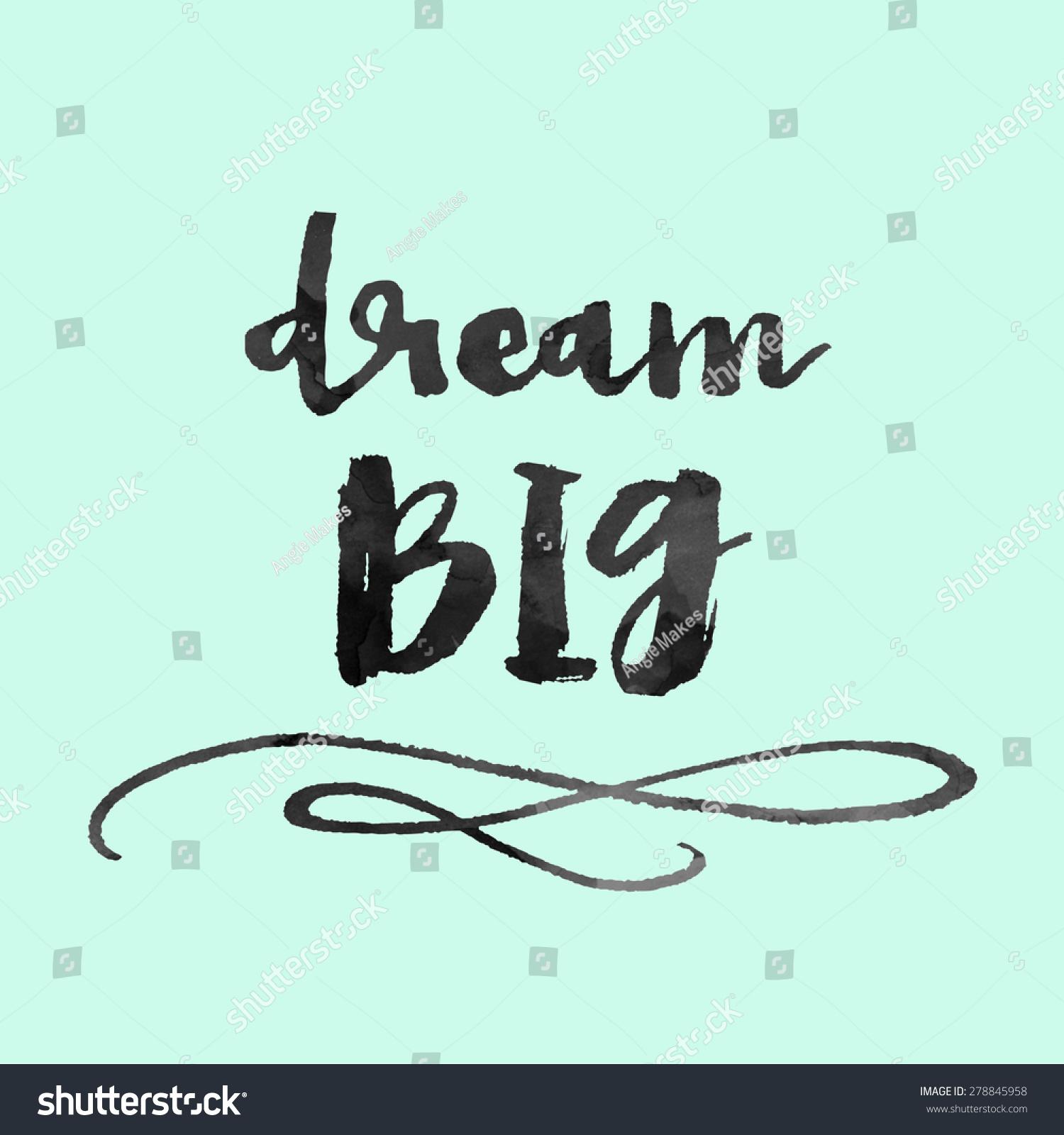 Dream big quote stock illustration