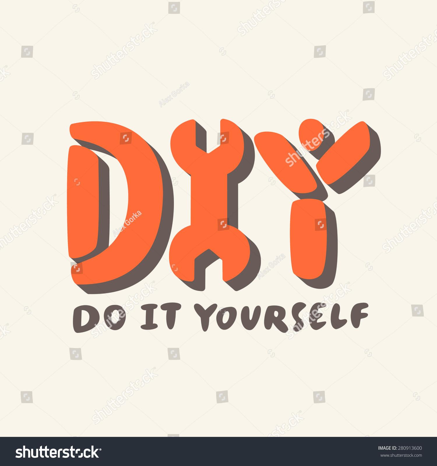 Diy do yourself stock vector 280913600 shutterstock do it yourself solutioingenieria Choice Image