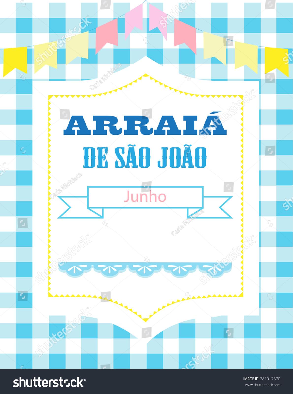 Invitation brazilian party arraia de sao stock vector 281917370 invitation for brazilian party arraia de sao joao message in portuguese language stopboris Image collections
