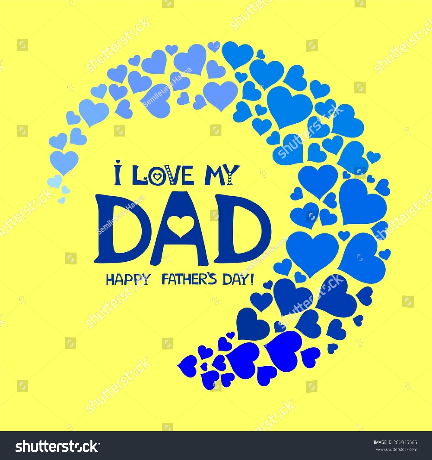 Fathers Love: I Love My Dad. Happy Fathers Day Card. Illustration