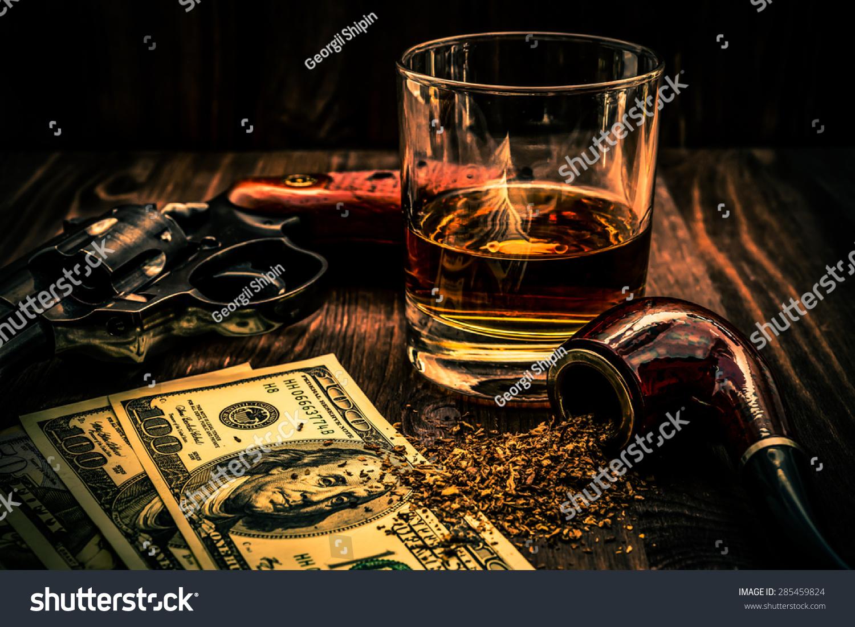 Glass Whiskey Revolver Money Tobacco Pipe Stock Photo (Edit Now