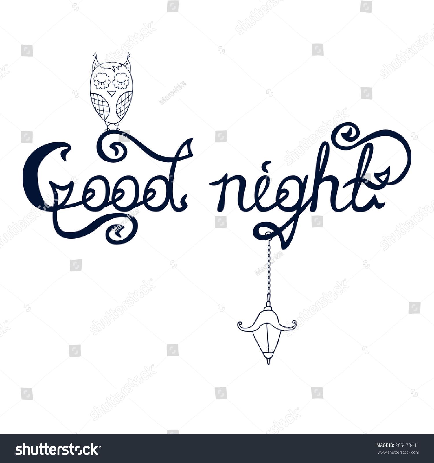 Good night word written in calligraphy style handwritten