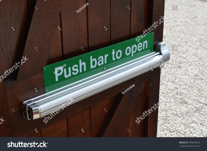 push bar open sign on door stock photo 285693833 shutterstock. Black Bedroom Furniture Sets. Home Design Ideas