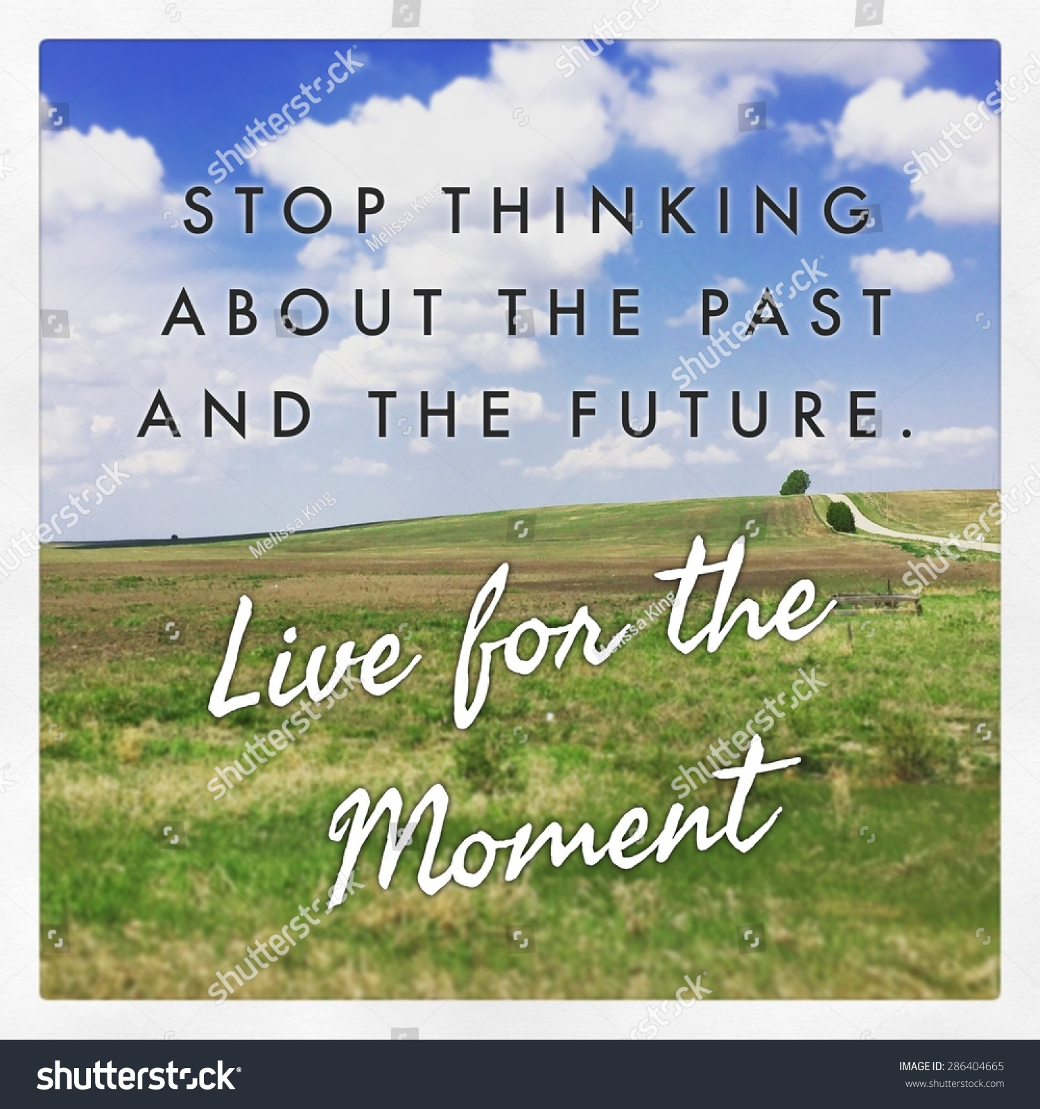 Good Quotes About Living In The Moment: Inspirational Typographic Quote Stop Thinking About Stock
