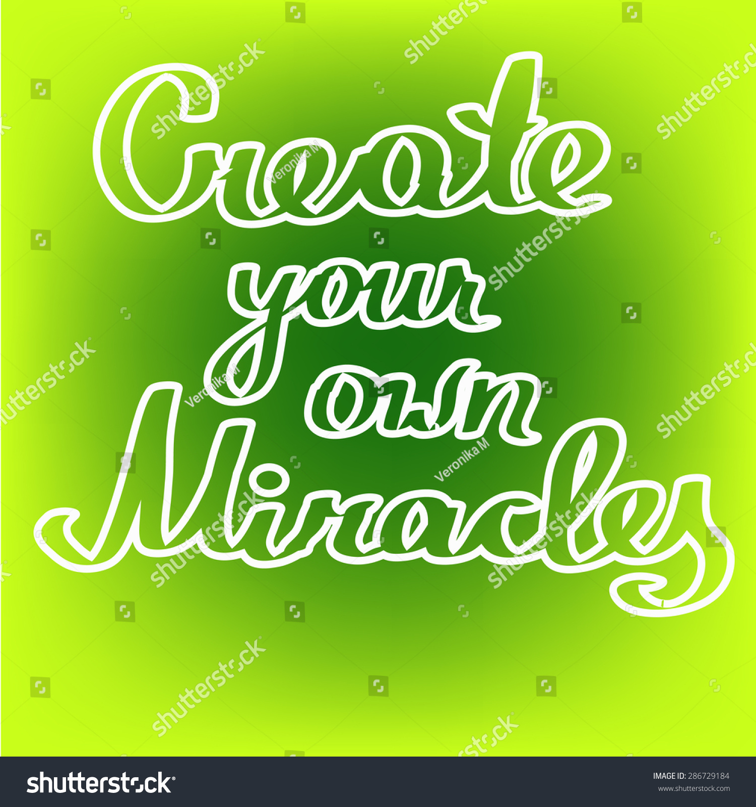 Create Your Own Quote Quote Create Your Own Miracles Over Stock Vector 286729184