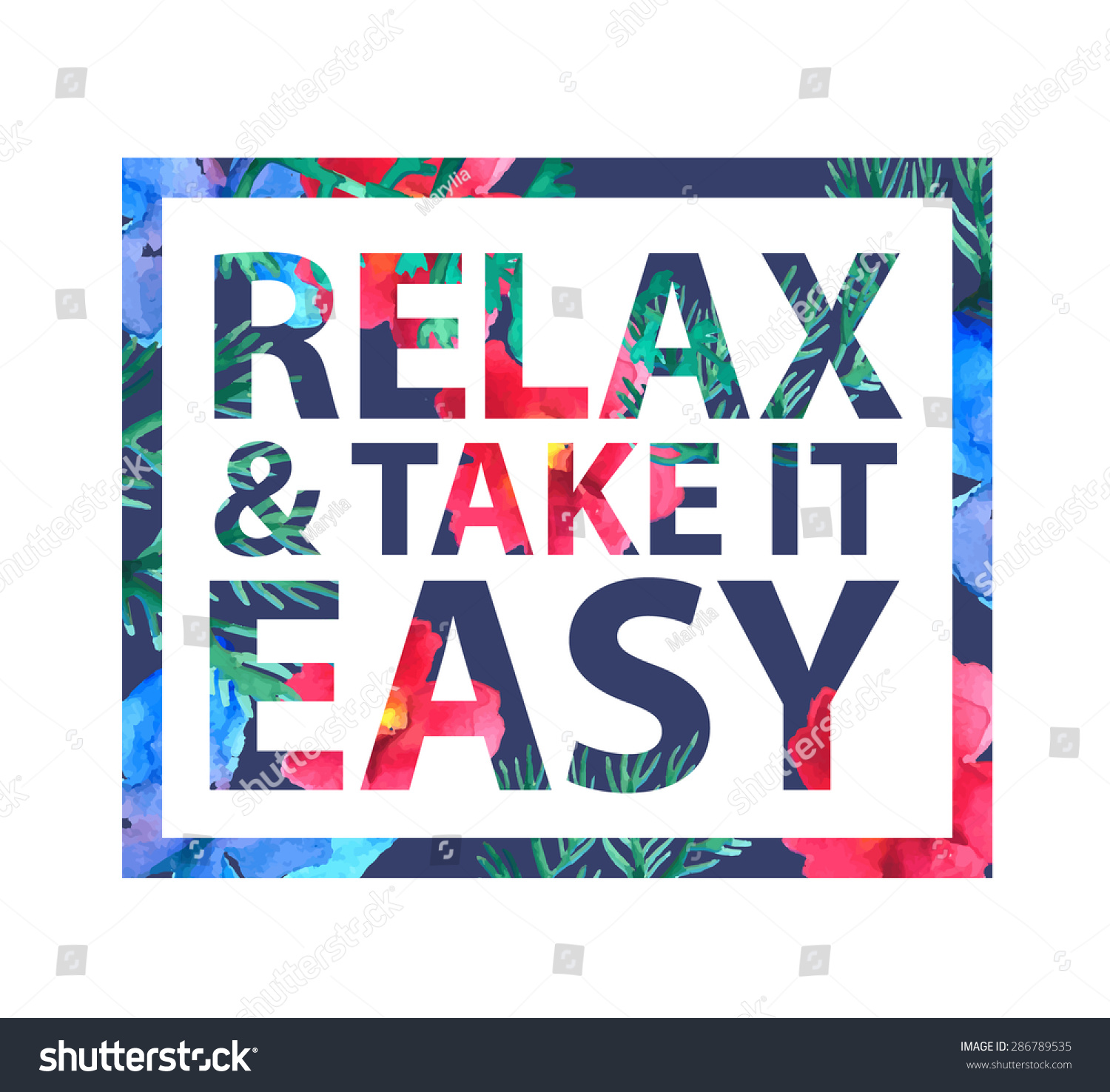 vector inspirational quote relax and take it easy for t shirt card print colorful slogan. Black Bedroom Furniture Sets. Home Design Ideas