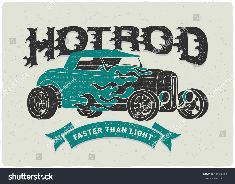 Vintage Hot Rod Print Tshirt Burning Stock Vector 287548193 ...